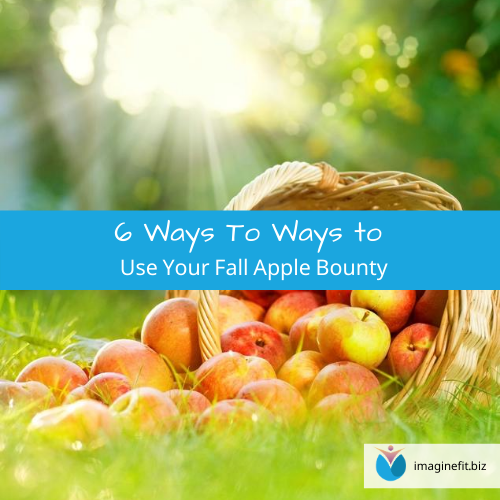 6 Ways to Use Your Fall Apple Bounty