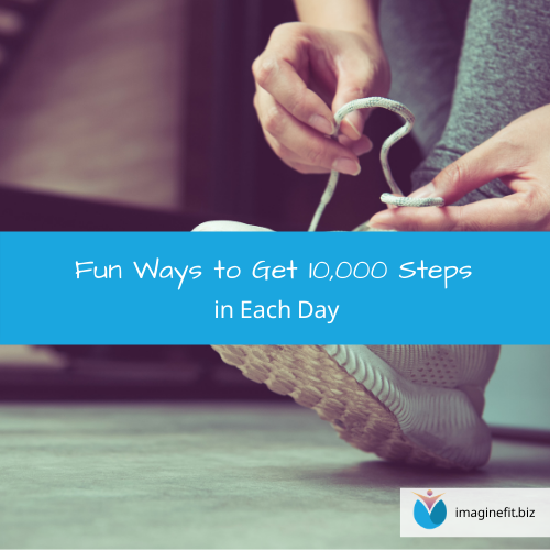 Fun Ways to Get 10,000 Steps in Each Day